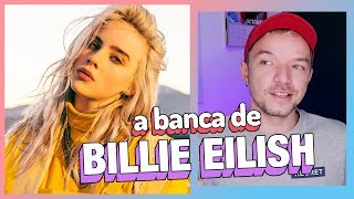 POR TRÁS DO HYPE DE BILLIE EILISH