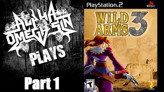 AlphaOmegaSin Plays Wild Arms 3 - PS2 Games on PS4 - Part 1