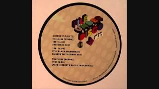 Chris E Pants - 1981 (Pete Herbert & Dicky Trisco Mix)