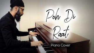 Poh Di Raat | Diljit Dosanjh | Piano Cover