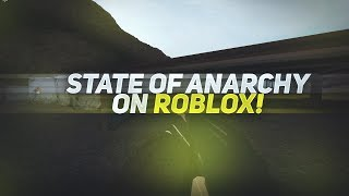 STATE OF ANARCHY ON ROBLOX!! (THE NEW ROBLOX STALKER?!)