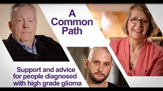 A Common Path: High Grade Glioma