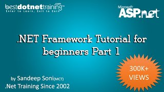 .NET Framework Tutorial for beginners Part 1