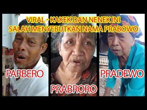 Lucu Ngakak - Kakek Dan Nenek Ini Salah Menyebutkan Nama Capres Abadi Prabowo