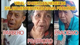 Lucu Ngakak - Kakek dan Nenek ini Salah Menyebutkan Nama Prabowo