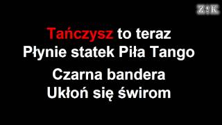♫♪♫♪ Strachy Na Lachy - Piła tango - Zajebiste karaoke