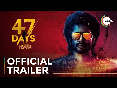 47 Days   Official Trailer   A ZEE5 Exclusive   Streaming Now On ZEE5