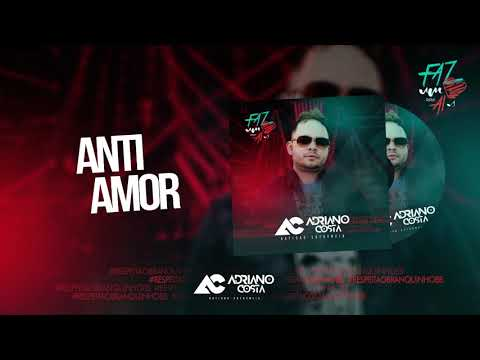 ANTI AMOR - ADRIANO COSTA - SETEMBRO 2018