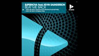 Supernova Feat. Kevin Saunderson - Beat Me Back (Original Mix)