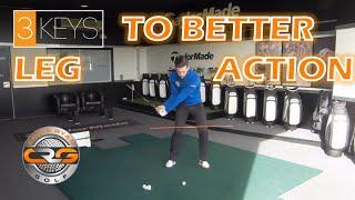 3KEYS TO BETTER LEG ACTION