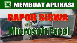 Jago Excel : Membuat Aplikasi Rapor Siswa dengan Microsoft Excel #Part2