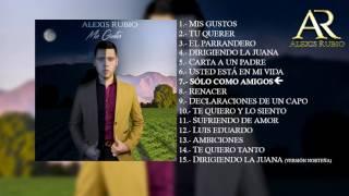 Alexis Rubio - Solo como amigos (2017)