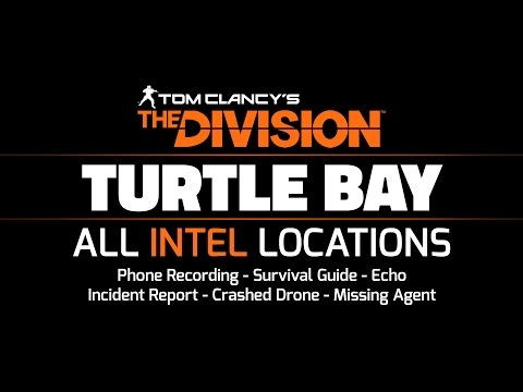 The Division - Turtle Bay - All Intel Locations: 29/29