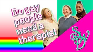 Do gay people need a therapist? Part 2