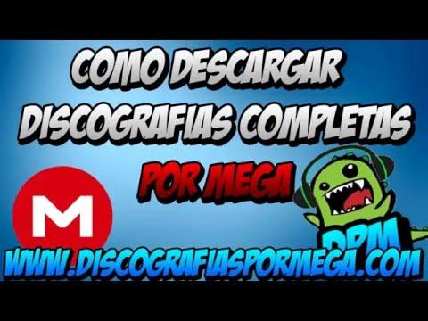 Descargar Discografias Completas Por MEGA [GRATIS] 2019