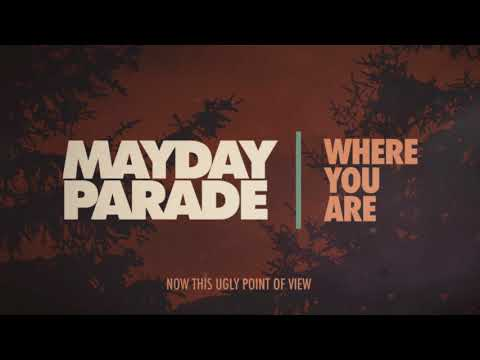 Mayday Parade  Where You Are