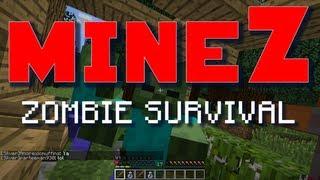 Minecraft MineZ E01 Kill Paul Zombie Survival Server