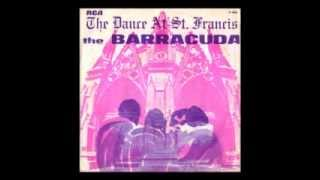 The Barracuda - The Dance At St. Francis