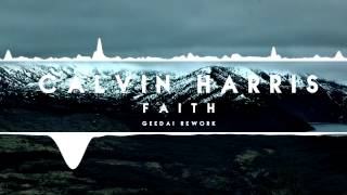 Calvin Harris - Faith (Geedai Rework)