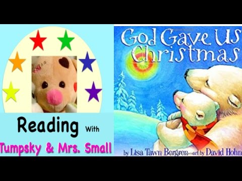 god gave us christmas by lisa t bergren read by mrs small
