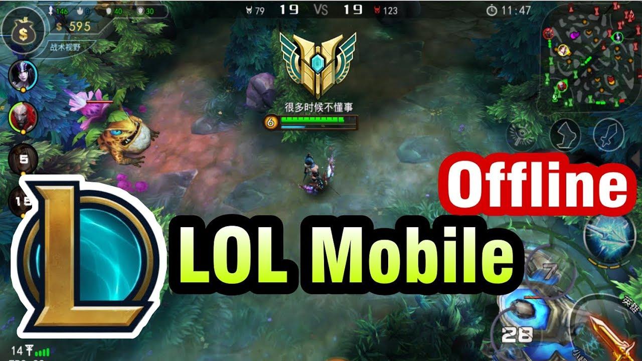 Liên Minh Huyền Thoại Mobile bản MOD Offline chơi không cần Mạng cho Android – LOL Mobile Offline