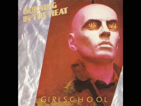 Girlschool - Burning In The Heat