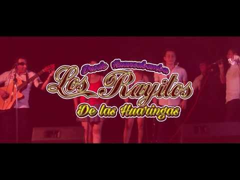 Los Rayitos De Las Huaringas - DAME UN BESITO-Primicia  2017 (HyR Producciones)