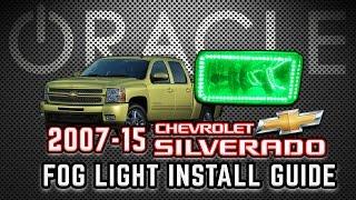 ORACLE Lighting Fog Light Install Guide - 2007-15 Chevrolet Silverado