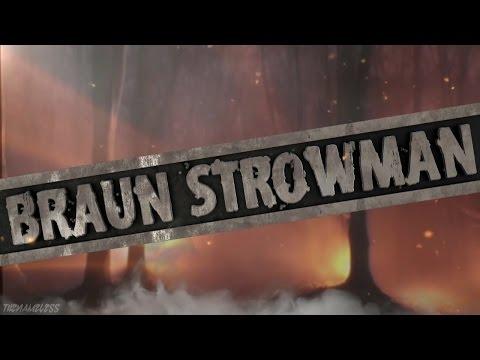 WWE: Braun Strowman Custom Titantron 2017