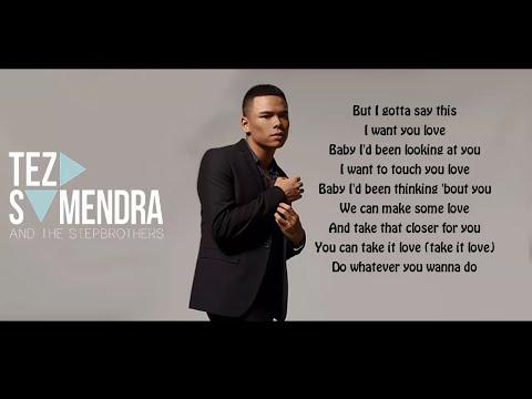 Teza Sumendra - I Want You Love (Lyrics)