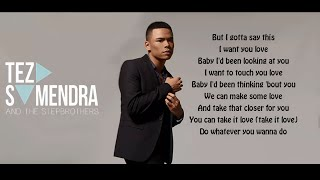 Teza Sumendra - I Want You Love (Lyrics)
