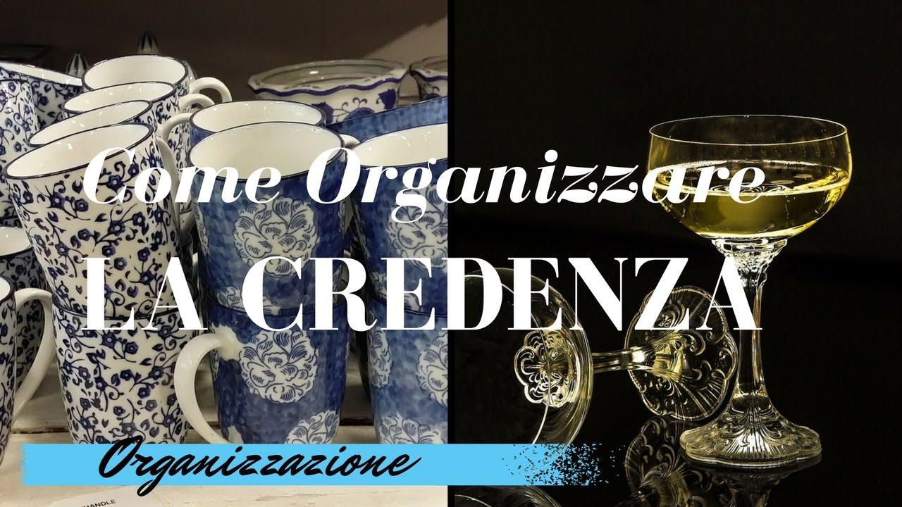 Organizzare La Credenza : Come organizzare la credenza youtube