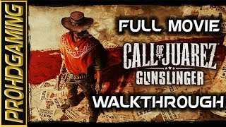 Call of Juarez: Gunslinger (PC) I The Movie I True West Mode Walkthrough [FULL HD]