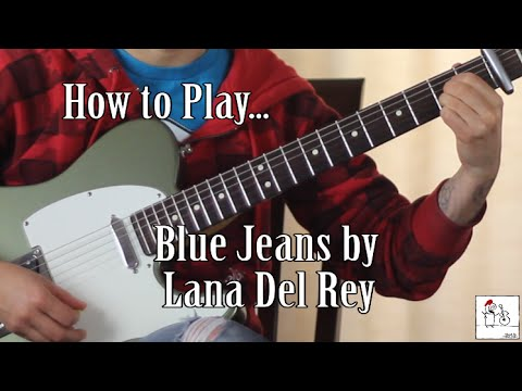How to play Blue Jeans (Lana Del Rey) on guitar - Jen Trani