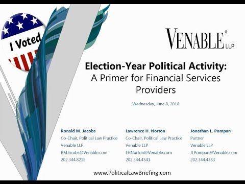 Election-Year Political Activity: A Primer for Financial Services Providers - June 8, 2016