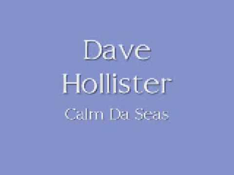 Dave Hollister - Calm Da Seas