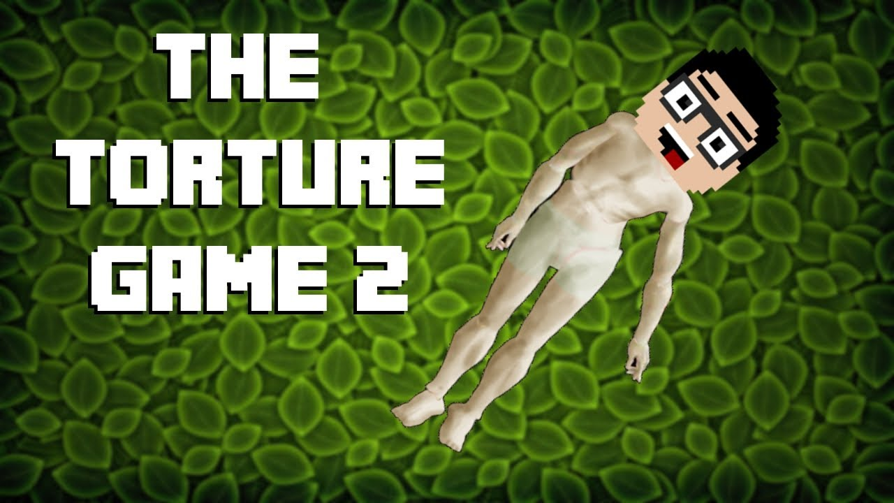 The torture game 2 666 games online gambling free bonus
