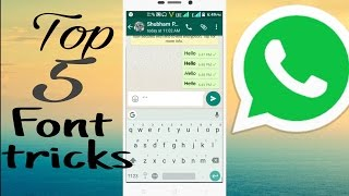 Whatsapp font style| tips and  tricks 2017 | coolest whatsapp tricks| which you must try|