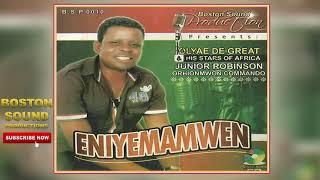 BENIN MUSIC► Olaye De Great - Eniyemamwen [Full Album] | Boston Sound Production.