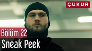 Çukur 22. Bölüm - Sneak Peek