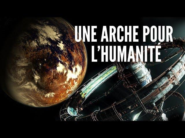 Une Arche Pour l'Humanité | Voyage vers Proxima b #3
