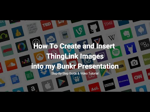 How To Create and Insert ThingLink Images in Bunkr Presentation