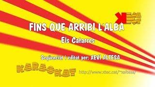 Fins que arribi l'alba - ELS CATARRES - Karaoke en català - KARAOKAT