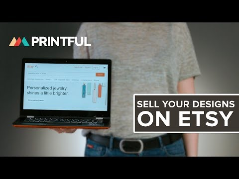 Printful - Sell your designs on Etsy