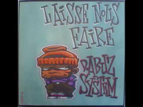 D.Abuz System - Laisse Nous Faire - 1994 (ALBUM)