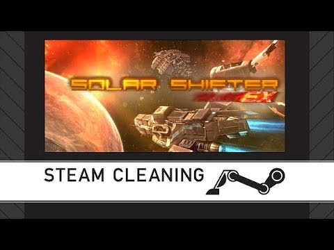 Steam Cleaning - Solar Shifter EX |