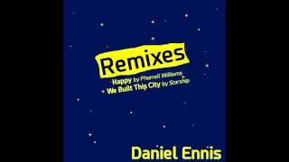 We Built This City (Daniel Ennis Remix) - Starship