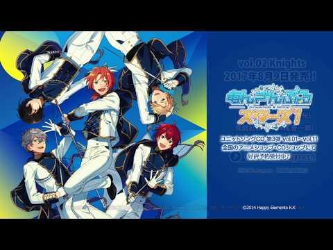 あんさんぶるスターズ!ユニットソングCD第3弾 vol.02 Knights 試聴動画