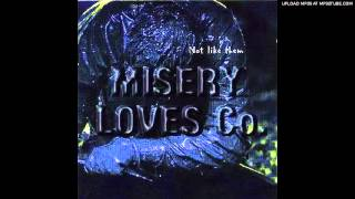 Misery Loves Co. - Feed The Creep