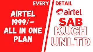 AIRTEL ALL IN ONE PLAN - 1999 ME SAB KUCH UNLIMITED ! One Airtel Plans - EVERY DETAIL EXPLAINED !